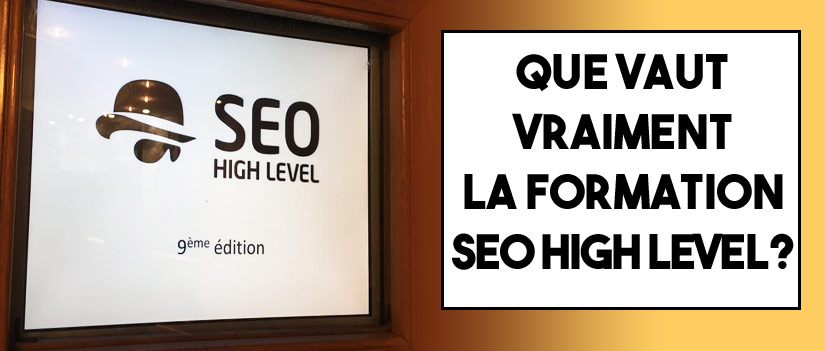 Retour sur le Seo High Level