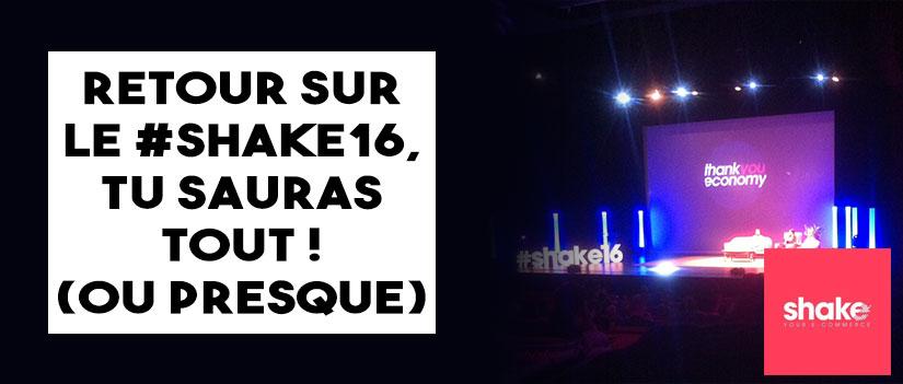 Le #Shake16, pourquoi y retourner