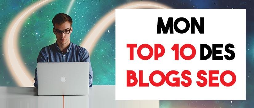 Top 10 des blogs SEO, pour une veille efficace