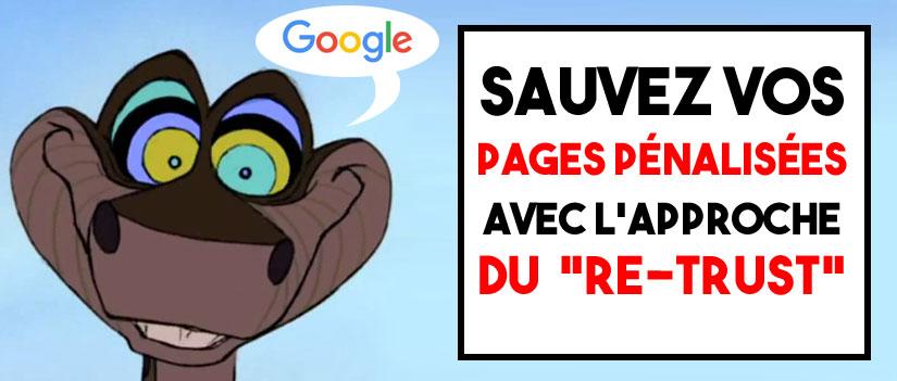 """Sauvez vos pages pénalisées avec le """"Re-Trust"""""""