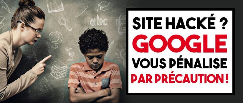 Google pénalise t'il des sites qui ont été hackés ?