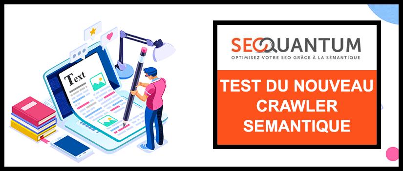 [Test] Le nouveau crawler sémantique de Seoquantum