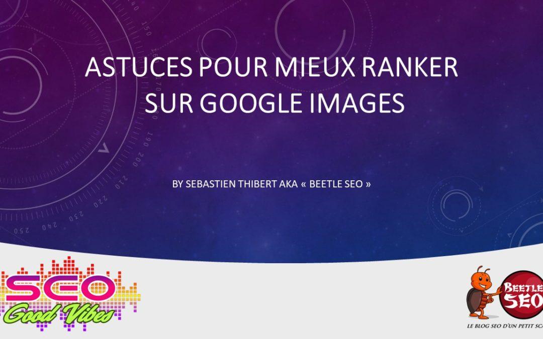 11 Astuces pour se positionner sur Google images SEOGOODVIBES
